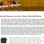 Baseball Almanac: 500,000+ Pages of Baseball History....and updated continually!