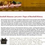 Baseball Almanac: 500,000+ Pages of Baseball History....and updated continually!