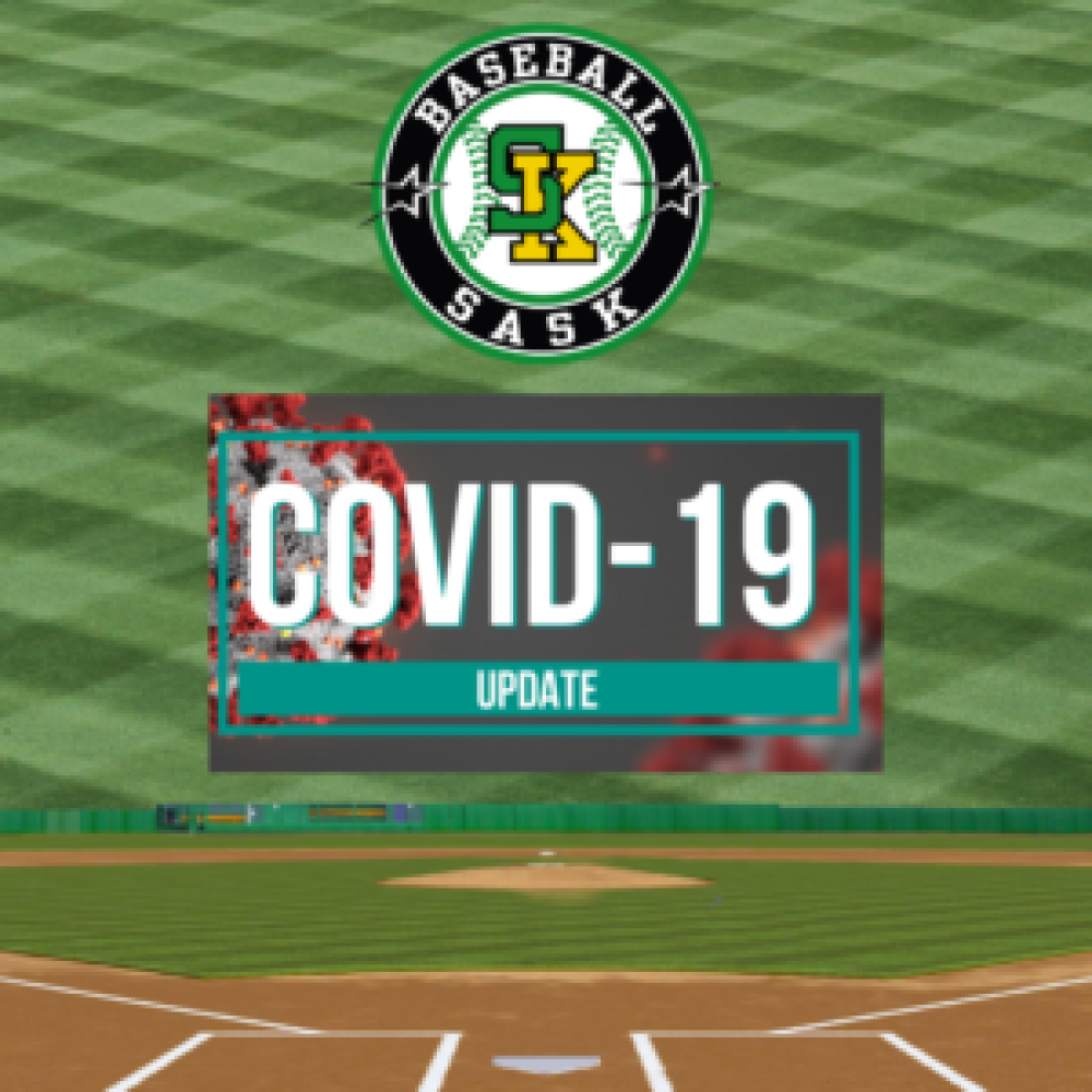 Return To Train & Play Updates From Baseball Sask As Of April 28 2021