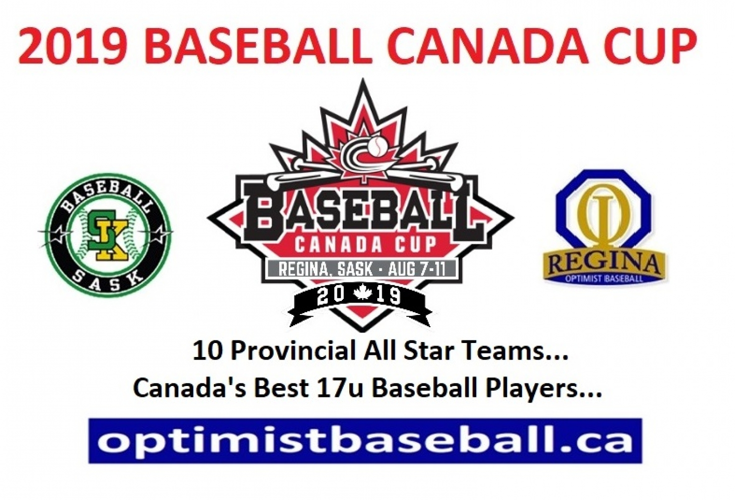 Supporters and Sponsors of the 2019 Baseball Canada Cup! A Very Big Thank You to All Supporters and Sponsors! See You at The Tournament!