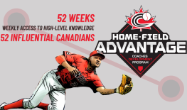 INTRODUCING HOME-FIELD ADVANTAGE! Calling all coaches! (from Baseball Canada)